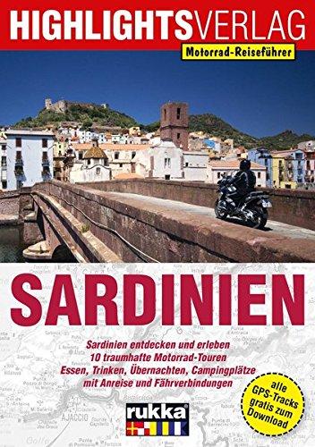 Motorrad-Reiseführer Sardinien: 10 traumhafte Motorrad-Touren