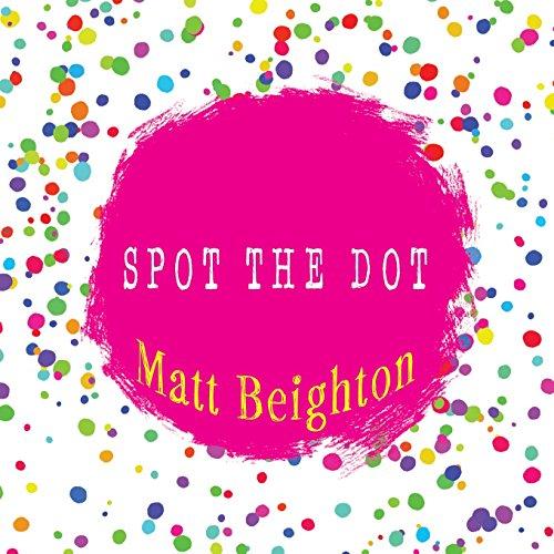 Spot The Dot por Matt Beighton
