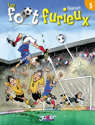 Les foot furieux Tome 05