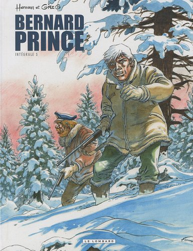 Bernard Prince (Intégrale) - tome 3 - Bernard Pri...