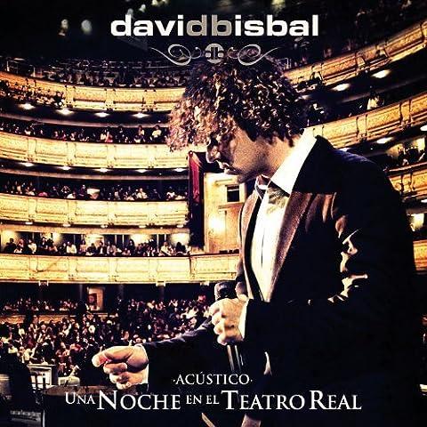 Una Noche En El Teatro Real by David Bisbal (2012-01-31)