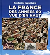 La France des années 60 vue d'en haut