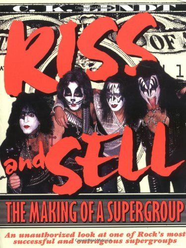 Kiss and Sell: The Making of a Supergroup by Watson-Guptill (1997-04-01)