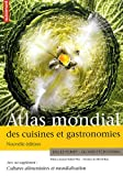 Atlas mondial des cuisines et gastronomies - Supplément Cultures alimentaires et mondialisation