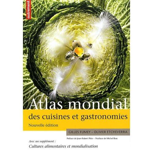Atlas mondial des cuisines et gastronomies : Supplément Cultures alimentaires et mondialisation