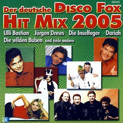 Der deutsche Disco Fox Hit Mix...