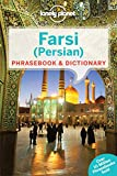 Lonely Planet Farsi (Persian) Phrasebook & Dictionary (Lonely Planet Phrasebook and Dictionary)