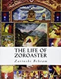 The Life of Zoroaster
