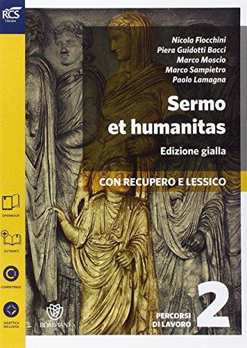 Sermo et humanitas lessico. Percorsi di lavoro. Ediz. gialla. Per le Scuole superiori. Con espansione online: 2