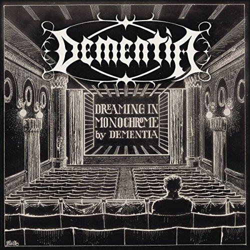 Dementia: Dreaming In Monochrome (Audio CD)