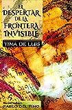 Libros Descargar en linea El despertar de la frontera invisible (PDF y EPUB) Espanol Gratis