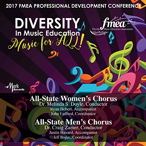 2017-florida-music-education-association-fmea-all-state-womens-chorus-all-state-mens-chorus-live
