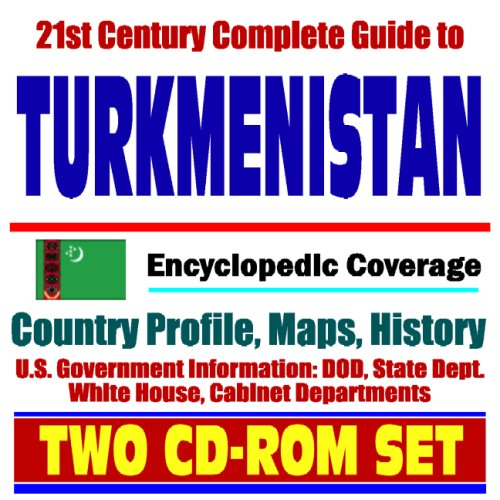 21st Century Complete Guide to Turkmenis...
