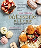 Patisserie at Home: Step-by-step recipes to help you master the art of French pastry by Will Torrent (2013-04-11)