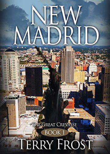 NEW MADRID ~ The Great Crevasse