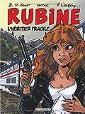 Rubine - Tome 13 - Héritier fragile (L')
