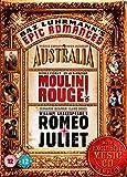 Baz Luhrmann's Epic Romances: Romeo And Juliet / Moulin Rouge / Australia [DVD]