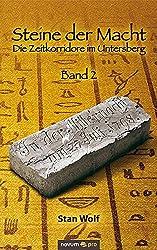 Steine der Macht -: Band 2: Die Zeitkorridore im Untersberg