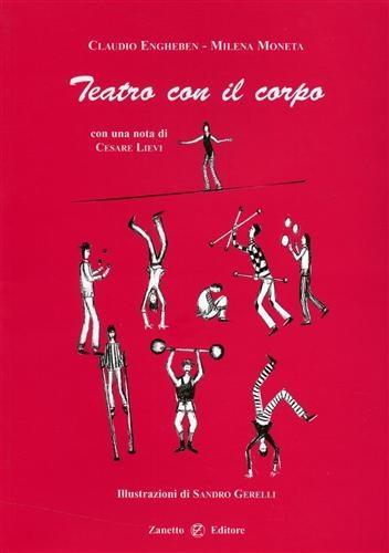 Teatro con il corpo. Manuale per attori di teatro
