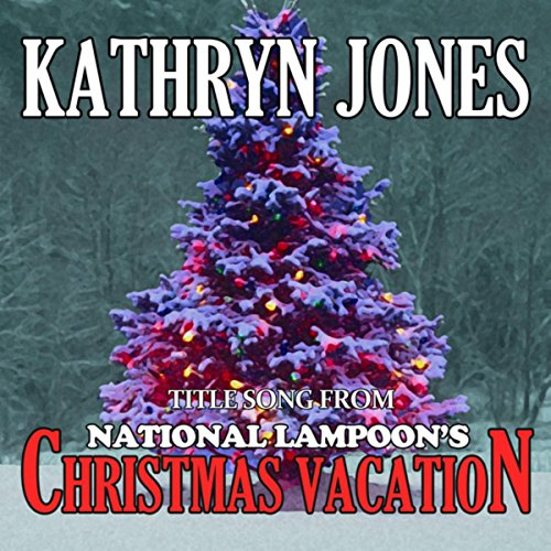 National Lampoon's Christmas Vacation: Christmas Vacation (Christmas Vacation Soundtrack)