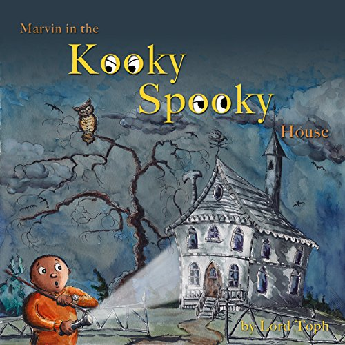 Marvin in the Kooky Spooky House: A Halloween Adventure (English Edition)
