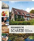 Eine kulinarische Entdeckungsreise Münster und Osnabrücker Land (Kulinarische Schätze)