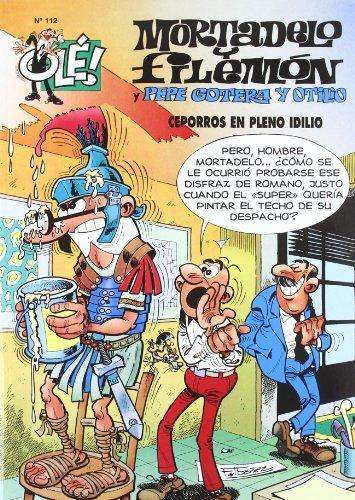 Mortadelo y Filemón y Pepe Gotera y Otilio, ceporros en pleno idilio (Olé! Mortadelo 112)