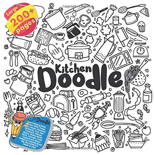 Cool Coloring Book Kitchen, Kids, Travel, Fairy, Haven, Precious Moments, Fish, Sea Creatures, Mouse, Space, Shark, Music, Rock, Animals, Crow, ... Book Kitchen and others Doodle Book, Band 1)