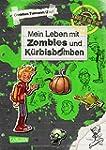 School of the dead: Mein Leben mit Zo...