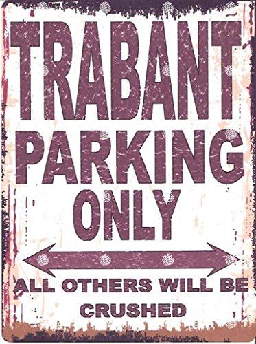 TRABANT PARKING BLECHSCHILD, Retro-Look, Vintage-Stil, GROSS, 30,5 X 40,6 CM, GARAGE, 30 X 40 CM