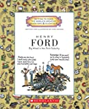 Getting to Know the World's Greatest Inventors and Scientists: Henry Ford: Big Wheel in the Auto Industry (Getting to Know the World's Greatest Inventors & Scientists)