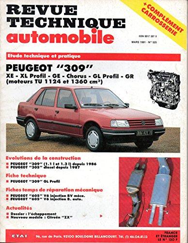 REVUE TECHNIQUE AUTOMOBILE N° 525 PEUGEOT 309 ESSENCE TU 1124 ET 1360 CM3 / XE / XL PROFIL / GE / CHORUS / GL PROFIL / GR par E.T.A.I.