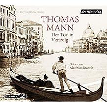 Der Tod in Venedig: Vollständige Lesung