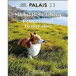 Rester vivant : Catalogue de l'exposition au Palais de Tokyo