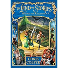 Beyond the Kingdoms: Book 4 (The Land of Stories)