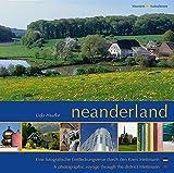 neanderland: Eine fotografische Entdeckungsreise durch den Kreis Mettmann - Udo Haafke
