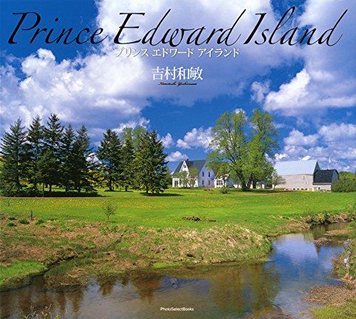 Kazutoshi Yoshimura : prince Edward island : Edition bilngue anglais-japonais