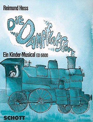 dampflok-story-ein-kinder-musical-kinderchor-smeza-mit-sprecher-klavier-orgel-2-melodie-instrumente-