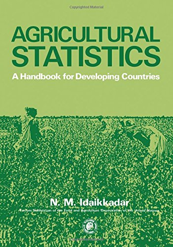 Agricultural Statistics: A Handbook for Developing Countries (Pergamon international library of science, technology, engineering and social studies)