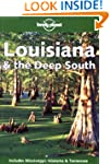 Louisiana and the Deep South (Lonely...