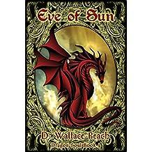 Eye of Sun (Dragon Soul Quartet Book 4)