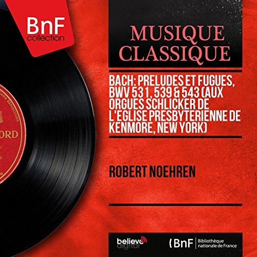 digital-booklet-bach-preludes-et-fugues-bwv-531-539-543-aux-orgues-schlicker-de-leglise-presbyterien