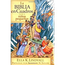 La Biblia en Cuadros Para Nino Pequenos = The Bible in Pictures for Toddlers