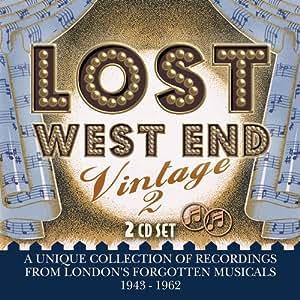 Lost West End Vintage 2 - London's Forgotten Musicals 1943-1962