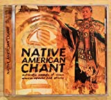 Native American Chant - Authentic Sounds of Sioux, Navajo, Apache and others