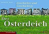 Der Osterdeich: Geschichte und Geschichten - Johann-Günther König
