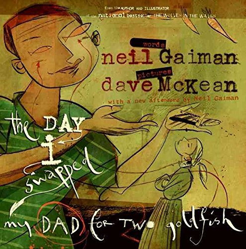 the-day-i-swapped-my-dad-for-two-goldfish-by-neil-gaiman-published-october-2006