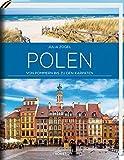 Polen: Von Pommern bis zu den Karpaten - Julia Zogler, Gabriele Lesser