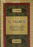 IL TALMUD - TRADUZIONE DI ALFREDO TOAFF. - GIUS . LATERZA ET FIGLI