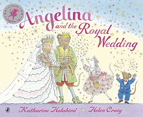 (Angelina and the Royal Wedding (Angelina Ballerina))